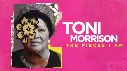"Alumni of Color Movie Screening: Toni Morrison's ""The Pieces I Am"""